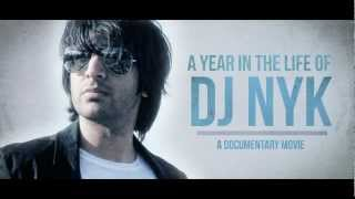 TRAILER 1 : A YEAR IN THE LIFE OF DJ NYK ( A DOCUMENTARY MOVIE )