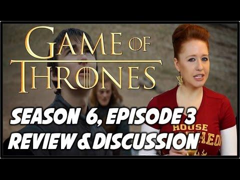 Game of Thrones Season 6 Episode 3 Review (BOOK SPOILERS)