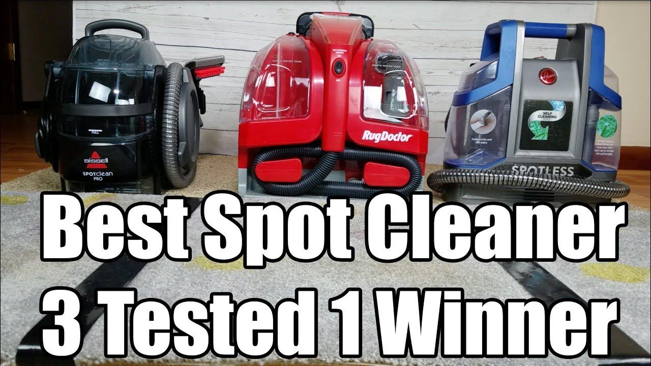 Best Spot Cleaner For Carpet Rug Doctor Vs Bissell Vs Hoover