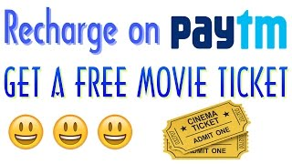 Recharge On Paytm Get A Free Movie Ticket 2017 | New Year Offer