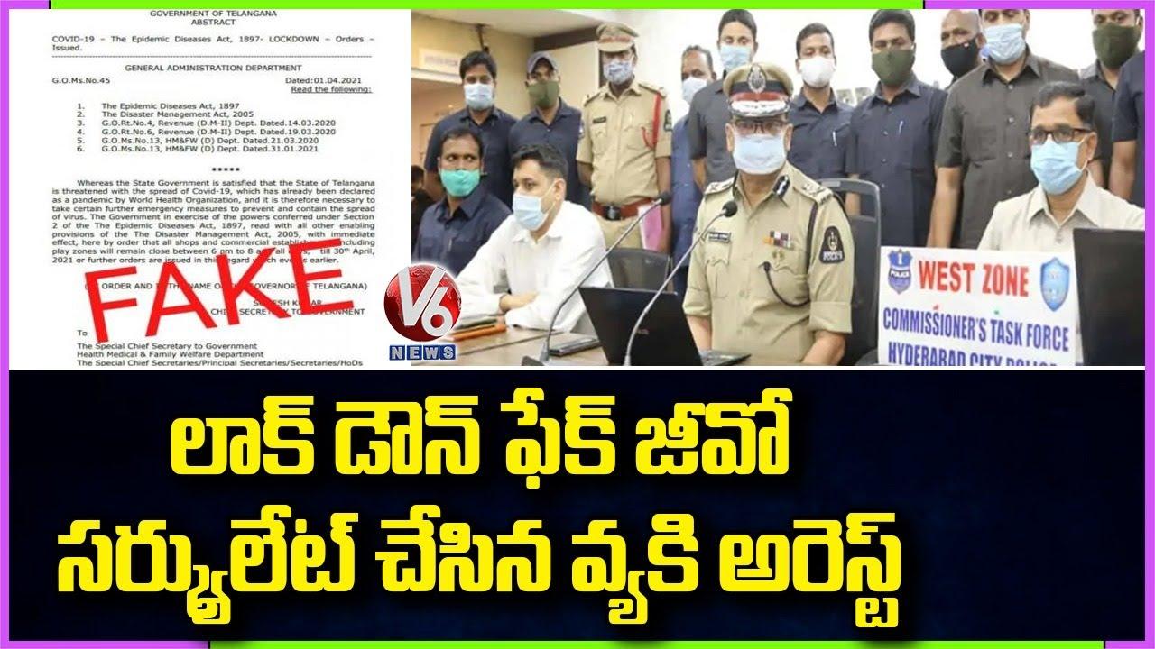 Man Held For Circulating Fake G.O On Lockdown in Telangana | V6 News