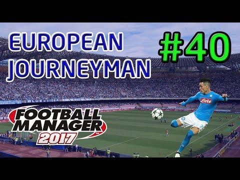 FM17 European Journeyman: Napoli - Episode 40: An Unexpected New Job!