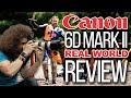 Canon 6D Mark II Real World Review Does it SUCK
