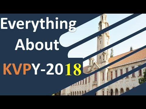 KVPY 2018 all details and Scholarship details