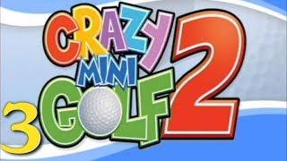 Crazy Mini Golf 2 - DAT ASS! - Part 3