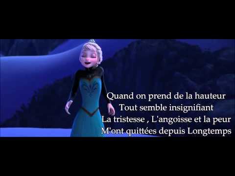 Lyrics + film Libérée délivrée la reine des neige