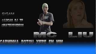 MC LIU -  NORMAL CARMINHA BOTOU CHIFRE EM MIM  [ DJ LUCAS TF MUNDO DO FUNK.COM ] Mp3