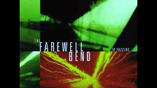 The Farewell bend   GO EASY
