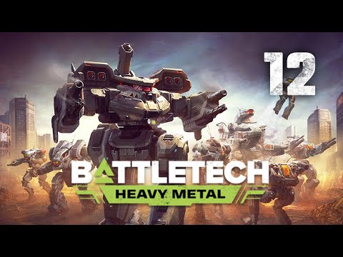 I Got The Sexiest Mech In The Game!   Battletech Heavy Metal DLC Playthrough   Episode 12