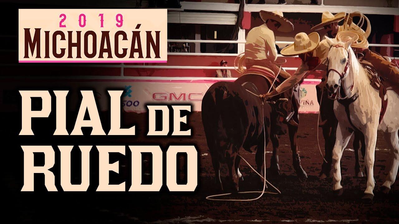 PIAL EN EL RUEDO - Congreso Morelia 2019