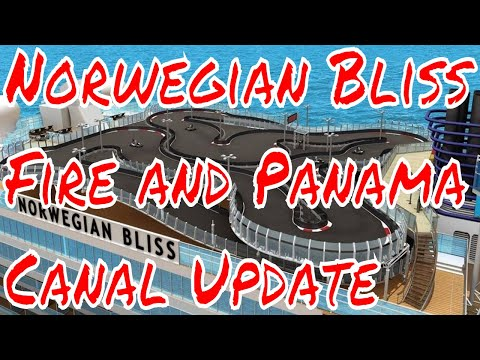 5pm et Bruce is Live! Update About Norwegian Bliss Onboard Fire and Panama Canal Transit!