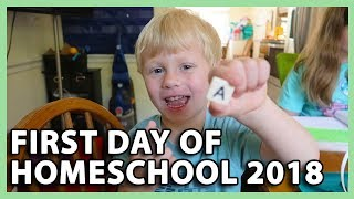 FIRST DAY OF HOMESCHOOL 2018 (8/6/18 - 8/8/18)