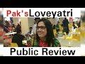 Pakistan's Loveyatri   Public Review/Opinions   Aayush Sharma   Warina Hassan   Abhiraj Minawala  