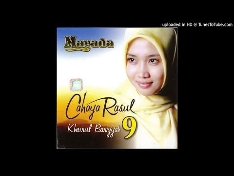 Mayada - Khoirul Bariyyah (Alb. Cahaya Rasul 9) (Audio)