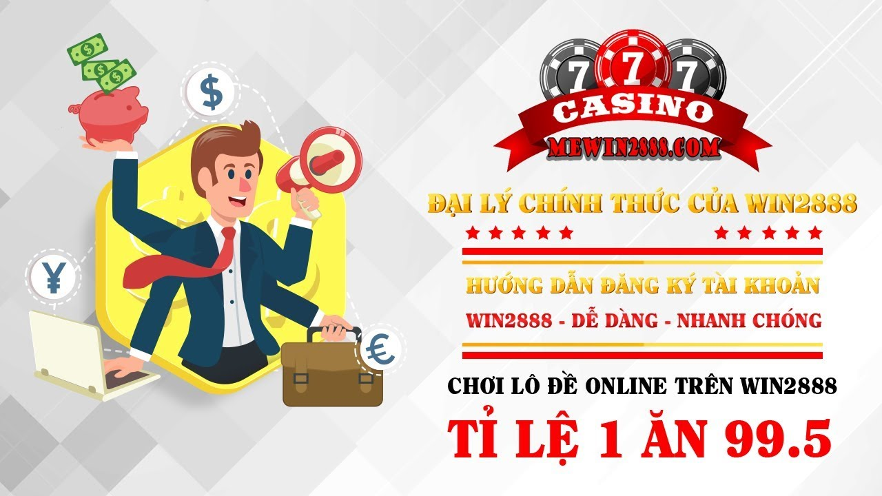 Win2888 - Soi cầu XSMB | XSMT | XSMN - Đăng ký tài khoản Win2888