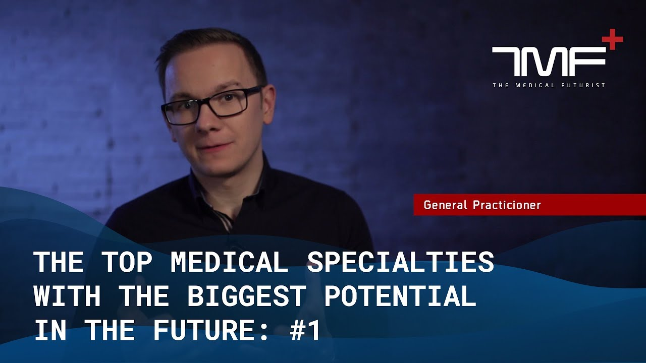 The Future of Medical Specialties