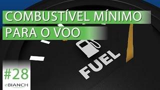Combustível mínimo para o voo (eBianch #28)