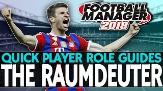 Football Manager 2018 Player Role Guides | The Raumdeuter