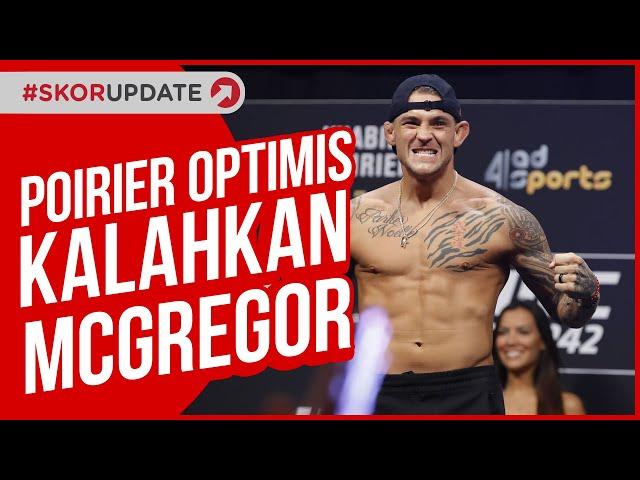 MCGREGOR VS POIRIER, DUSTIN POIRIER YAKIN BISA KALAHKAN CONOR MCGREGOR DI UFC 257
