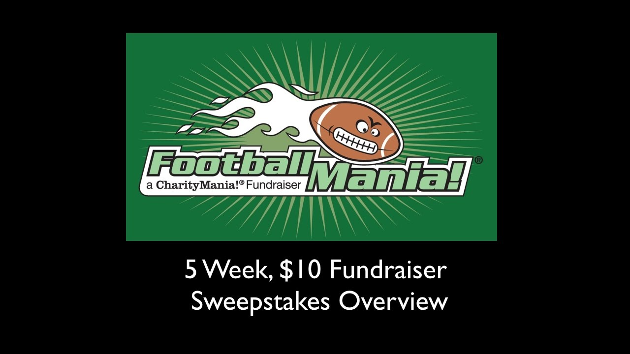 FootballMania Sweepstakes Overview (5 Week, $10 Fundraiser). charitymania