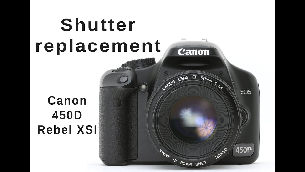 canon 450d xsi shutter replacement sensor cleaning assembly rh youtube com EOS Rebel XSi 450D Canon EOS 500D