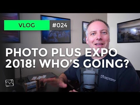 PhotoPlus Expo 2018! Who's Going?