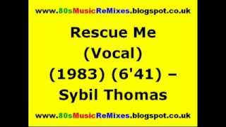 Rescue Me (Vocal) - Sybil Thomas