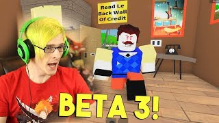 THIS IS TERRIFYING! | Hello Neighbor In Roblox! Beta 3 (MOST REALISTIC GAME)