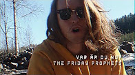 "The Friday Prophets - ""Var Är Du Nu?"" Official Music Video"