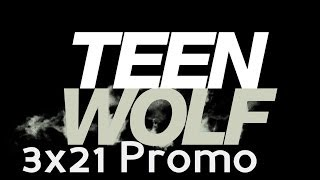 Teen Wolf Season 3 Episode 21 Promo The Fox and the Wolf