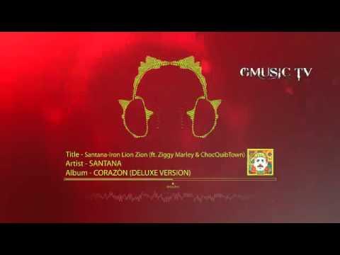 Santana - Iron Lion Zion (feat. Ziggy Marley & ChocQuibTown) - Audio HD