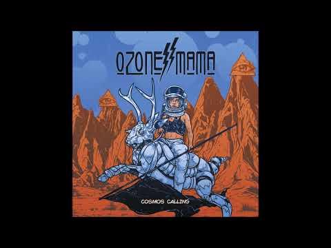 Ozone Mama - Cosmos Calling (Full Album) | Ripple Music - 2018