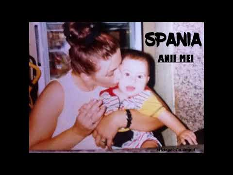Spania - Anii mei