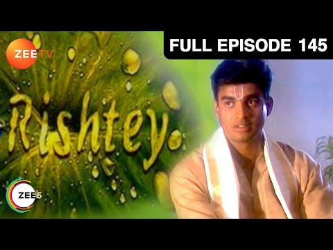Rishtey | Full Episode - 145 | Alok Nath, Rajeev Paul, Aman Verma | Zee TV