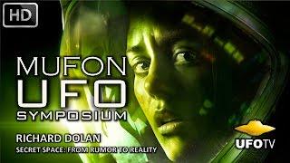 Video SECRET SPACE: THE HIDDEN TRUTH – MUFON UFO SYMPOSIUM – Richard Dolan download MP3, 3GP, MP4, WEBM, AVI, FLV Juli 2018