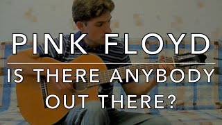 PINK FLOYD - Is There Anybody Out There?