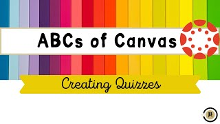 Elementary Canvas Tutorial: Creating Quizzes