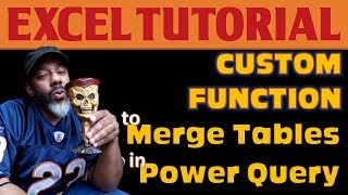 Custom Function in Power Query to Merge 2 Tables