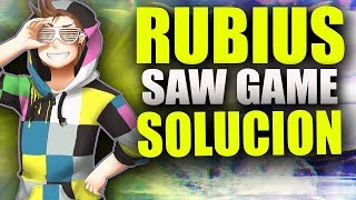 RUBIUS SAW GAME SOLUCION l Roge07