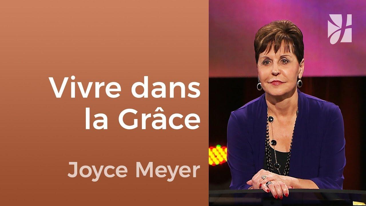 Savez-vous ce qu'est la grâce ? (1/2) - Joyce Meyer - Fortifié par la foi