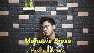 Download Mp3 Manusia Biasa  Full Cover  - Yovie & Nuno  Arvian Dwi