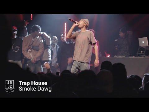 Smoke Dawg // Trap House (Live)