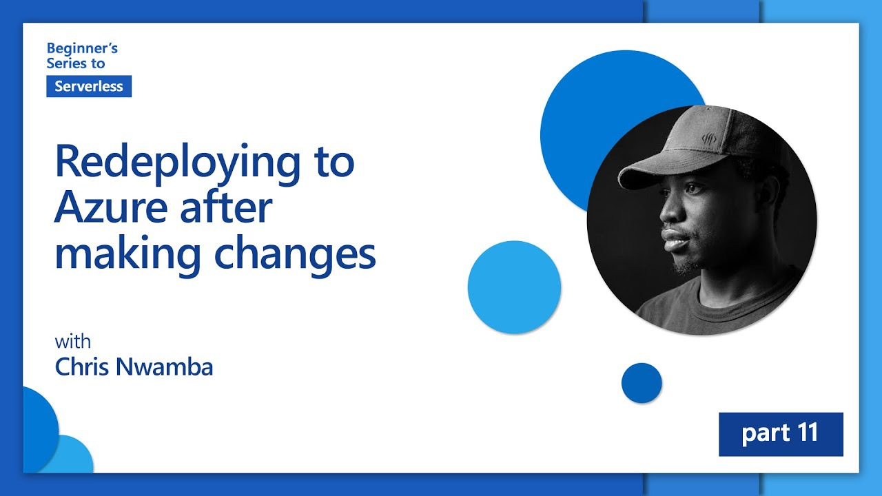 Redeploying to Azure after making changes | Beginner's Series to: Serverless [11 of 16]