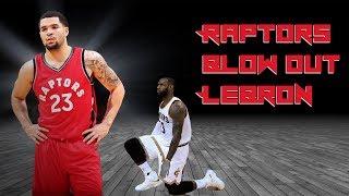 Raptors BLOW OUT LeBron James  - Raptors vs Cavs