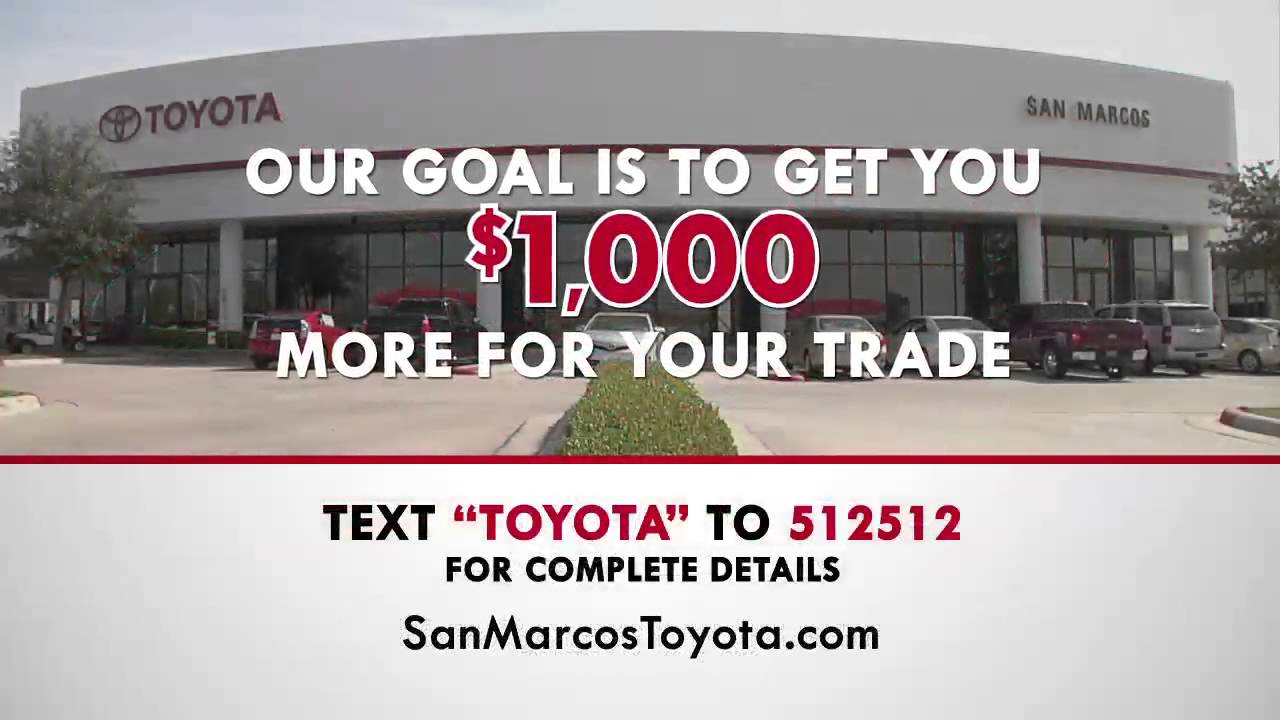 San Marcos Toyota The Right Dealer For You Tundra Camry