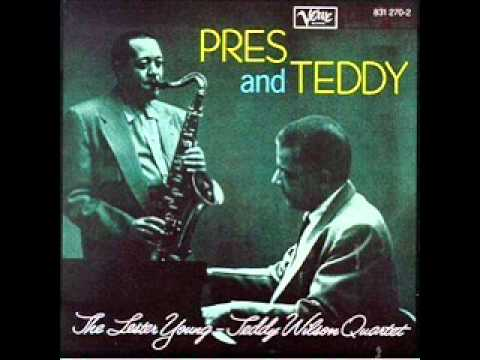Lester Young & Teddy Wilson Quartet_Louise