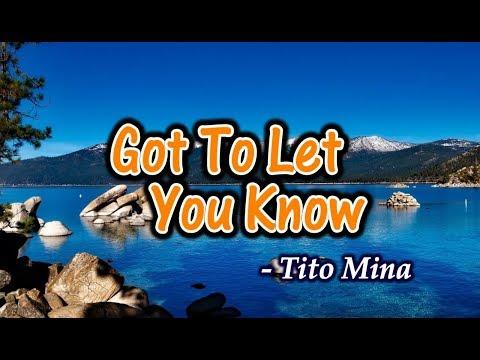 Got To Let You Know - Tito Mina (KARAOKE)