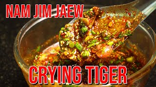 CRYING TIGER - NAM JIM JAEW spicy dipping sauce - Ultimate Thai BBQ dipping sauce
