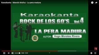 Karaokanta - Manolo Muñoz - La pera madura