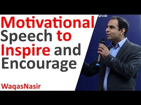 Motivational Speech to Inspire and Encourage  | In Urdu